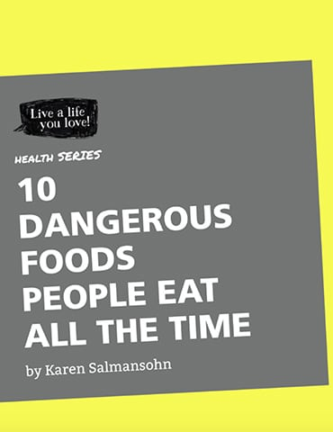 10 Dangerous Food People Eat All the Time eBook Cover