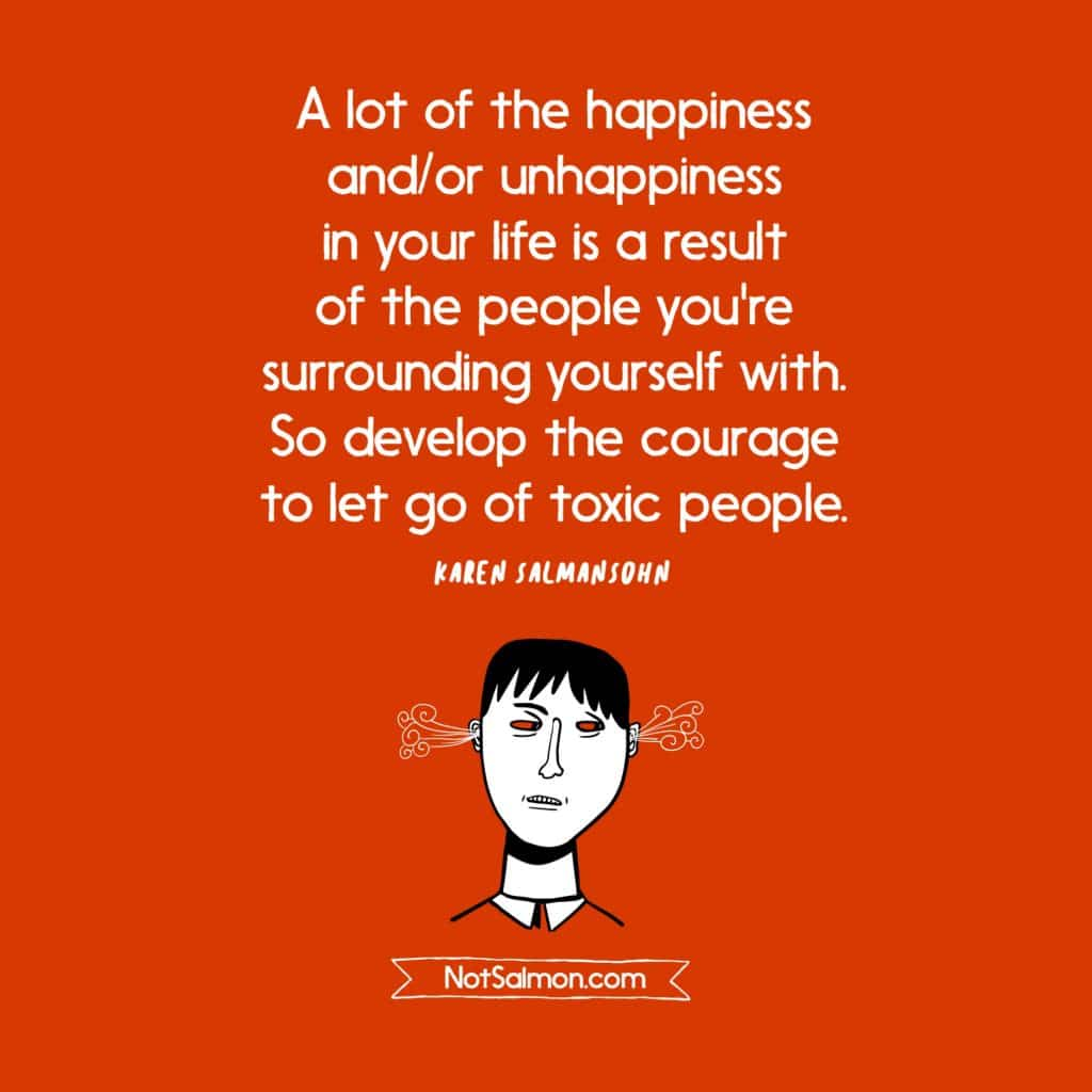 Toxic People Quote Drama Llama Karen Salmansohn