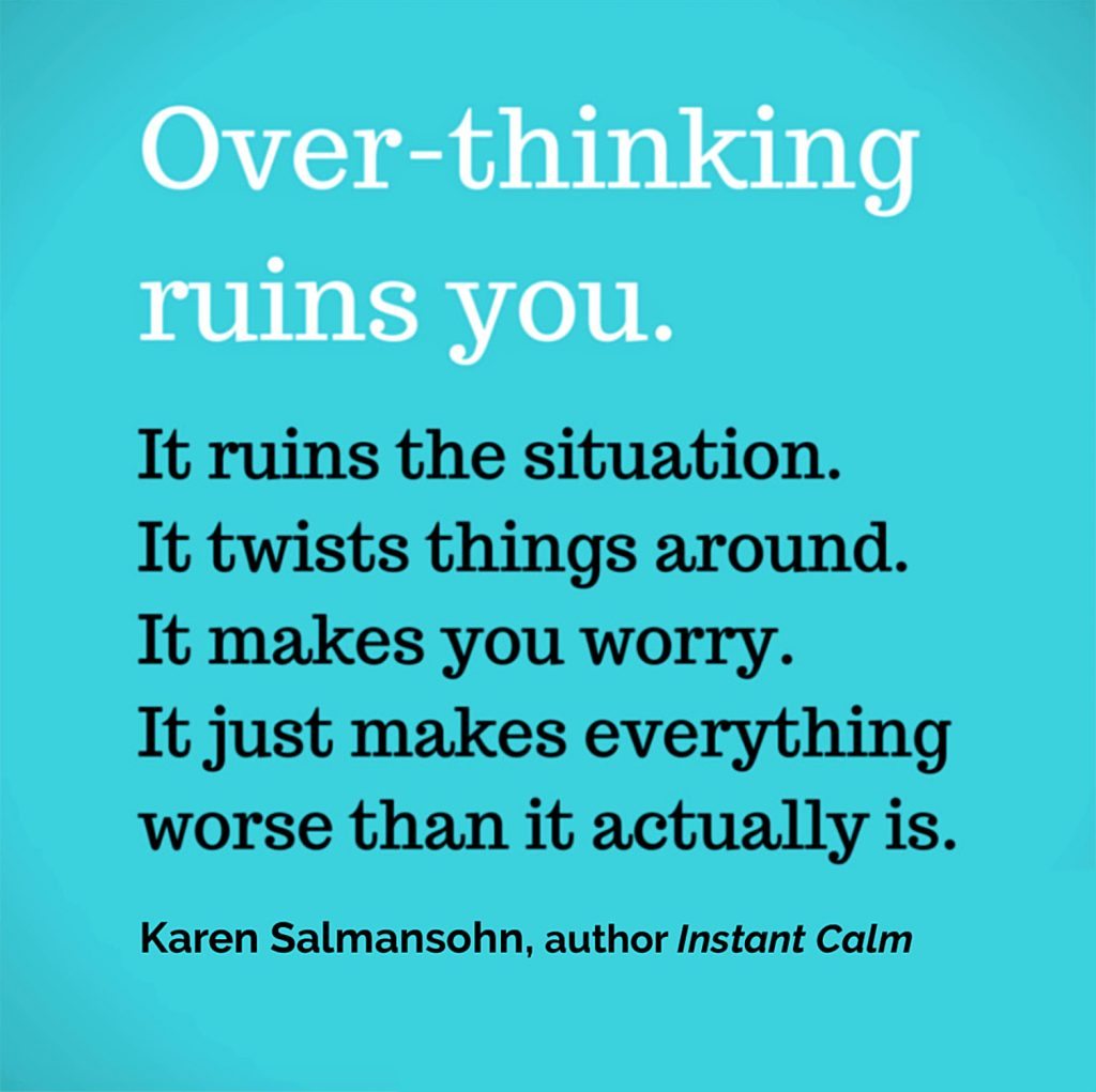 positive thinking saying over-thinking ruins you
