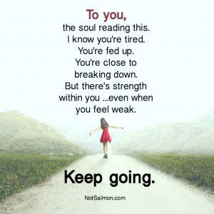 keep going quote karen salmansohn