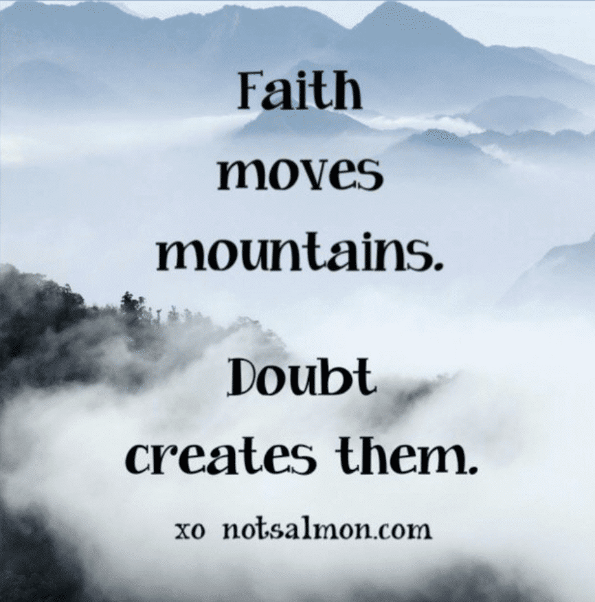 1 of the best Faith Quotes about mountains and doubt