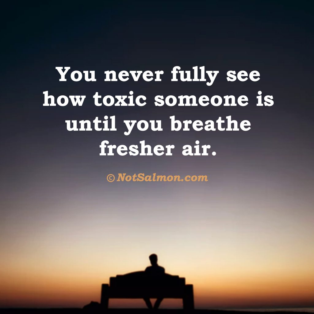 saying about toxic relationships