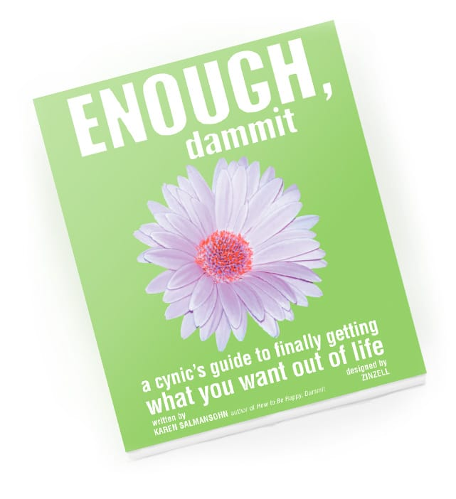 Enough, Dammit Book by Karen Salmansohn