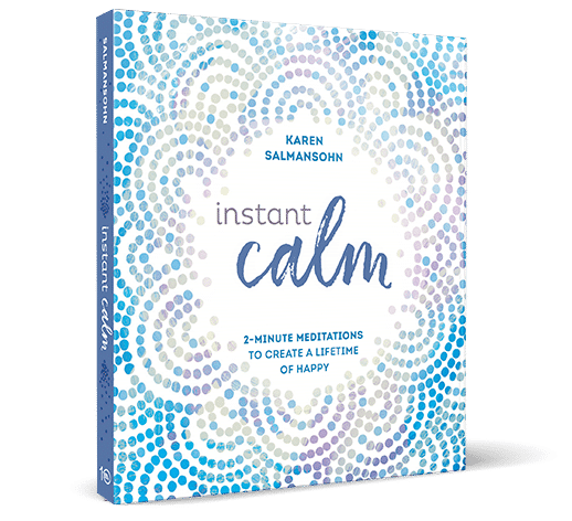 Instant Calm Book by Karen Salmansohn - Available on Amazon.com