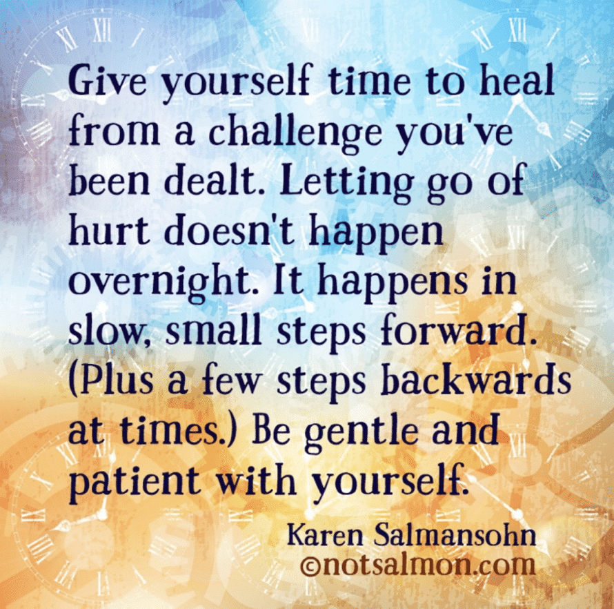 challenges time heal meaningful reminder
