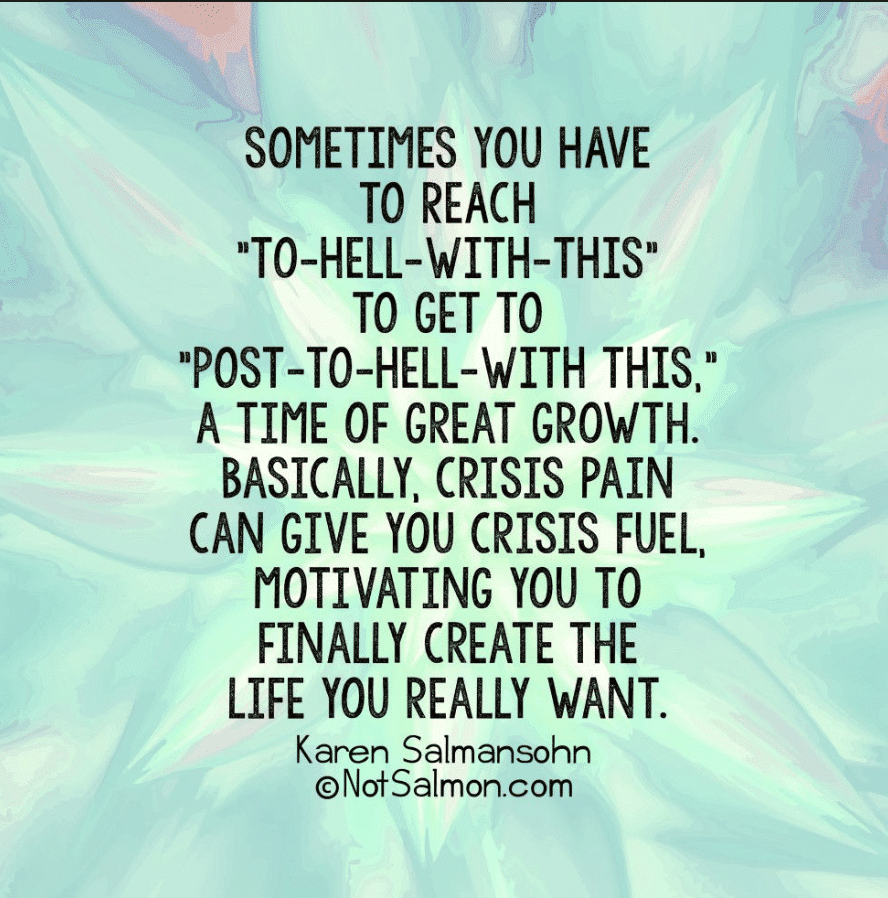 crisis pain crisis fuel quote to inspire purpose for pain