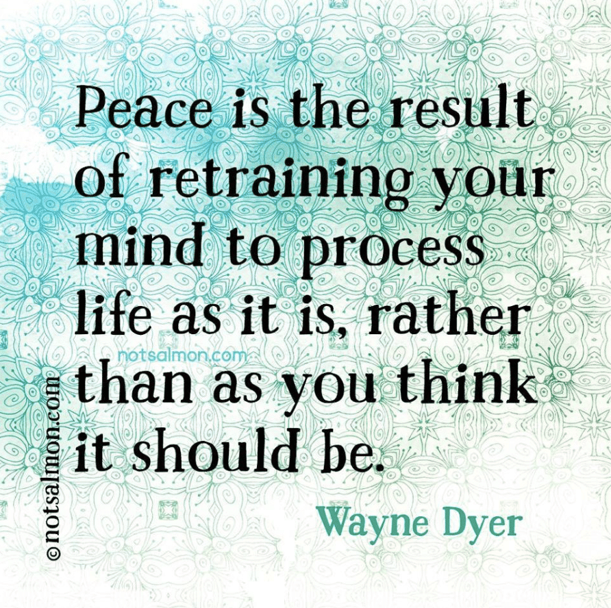 peace quote from wayne dyer
