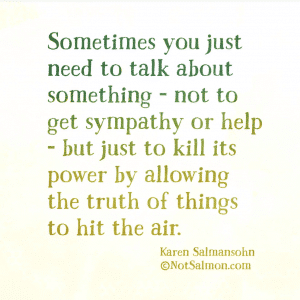 letting it go means talking it out karen salmansohn