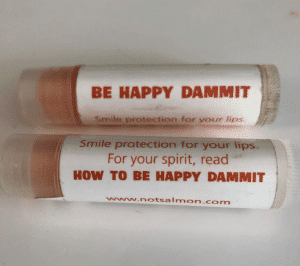 branded merchandise chapsticks for how to be happy dammit