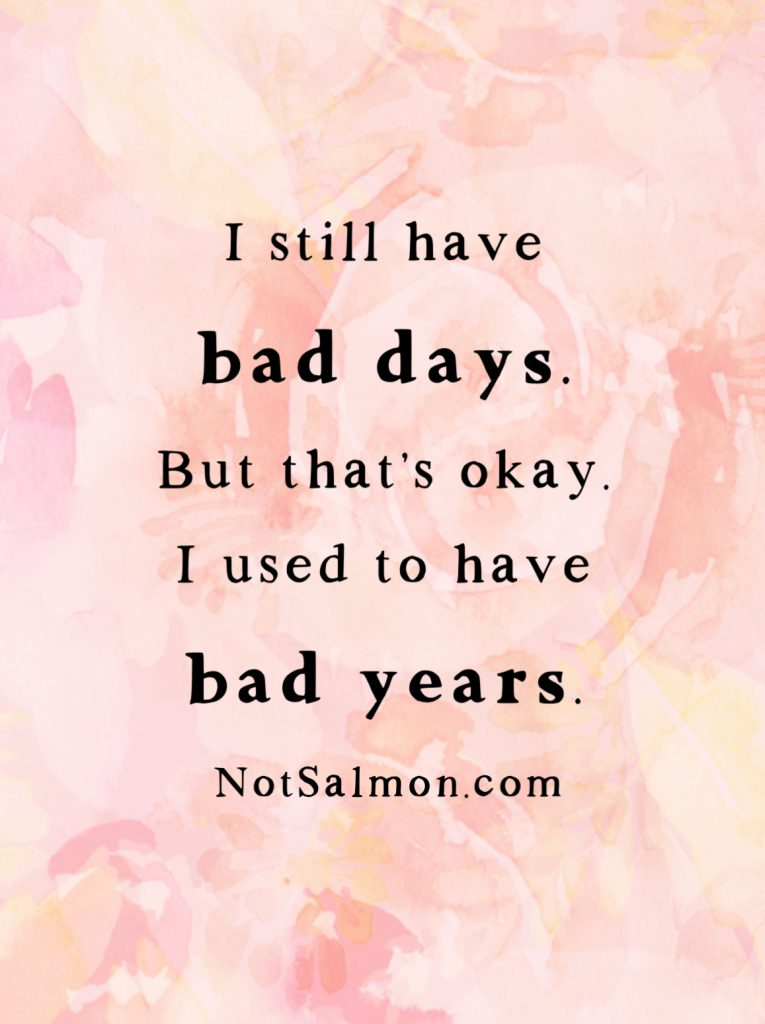 bad days vs bad years quote
