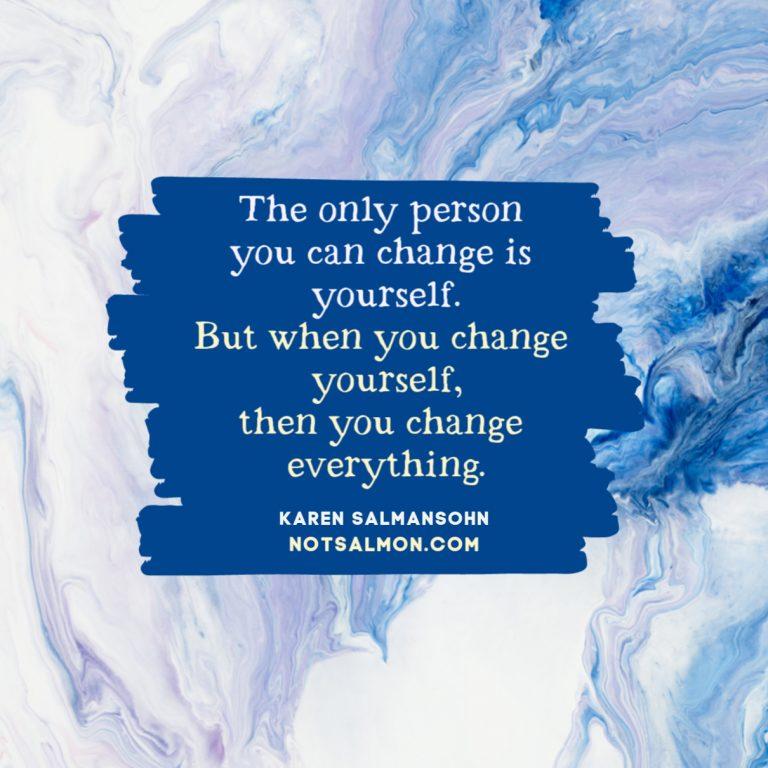change yourself change everything
