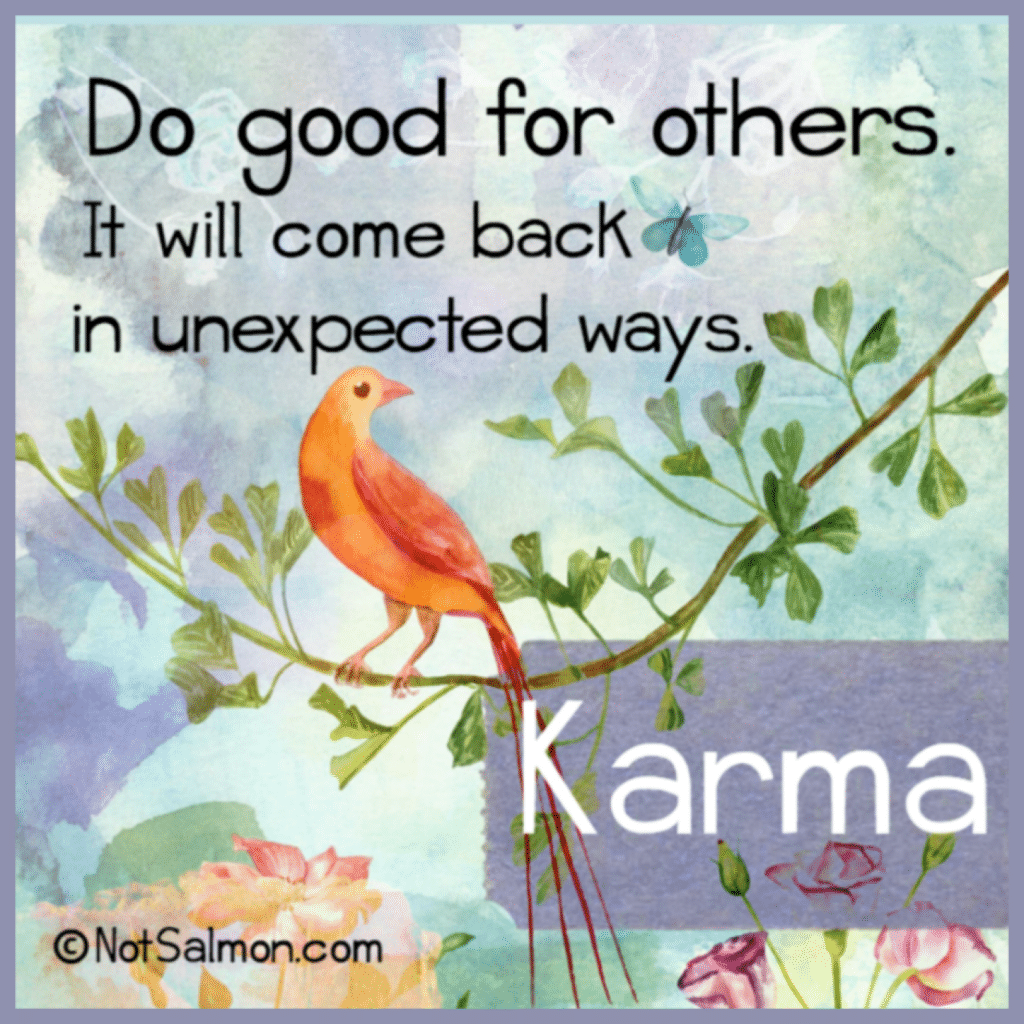 do good positive energy karma