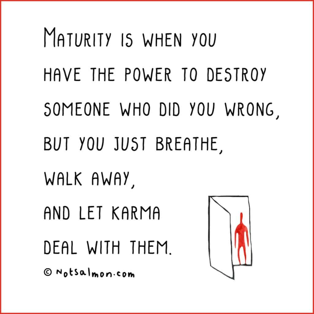 maturity and karma