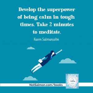 happier meditate karen salmansohn
