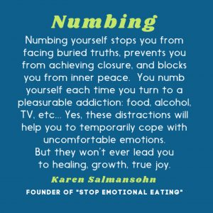 numbing yourself with food
