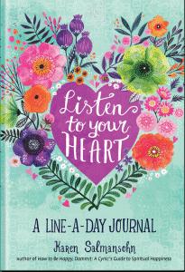 Listen to Your Heart by Karen Salmansohn