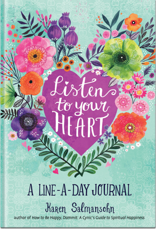 Listen to Your Heart by Karen Salmansohn