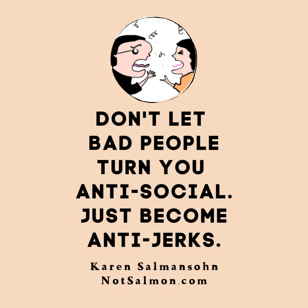 cute quote anti social anti jerks salmansohn