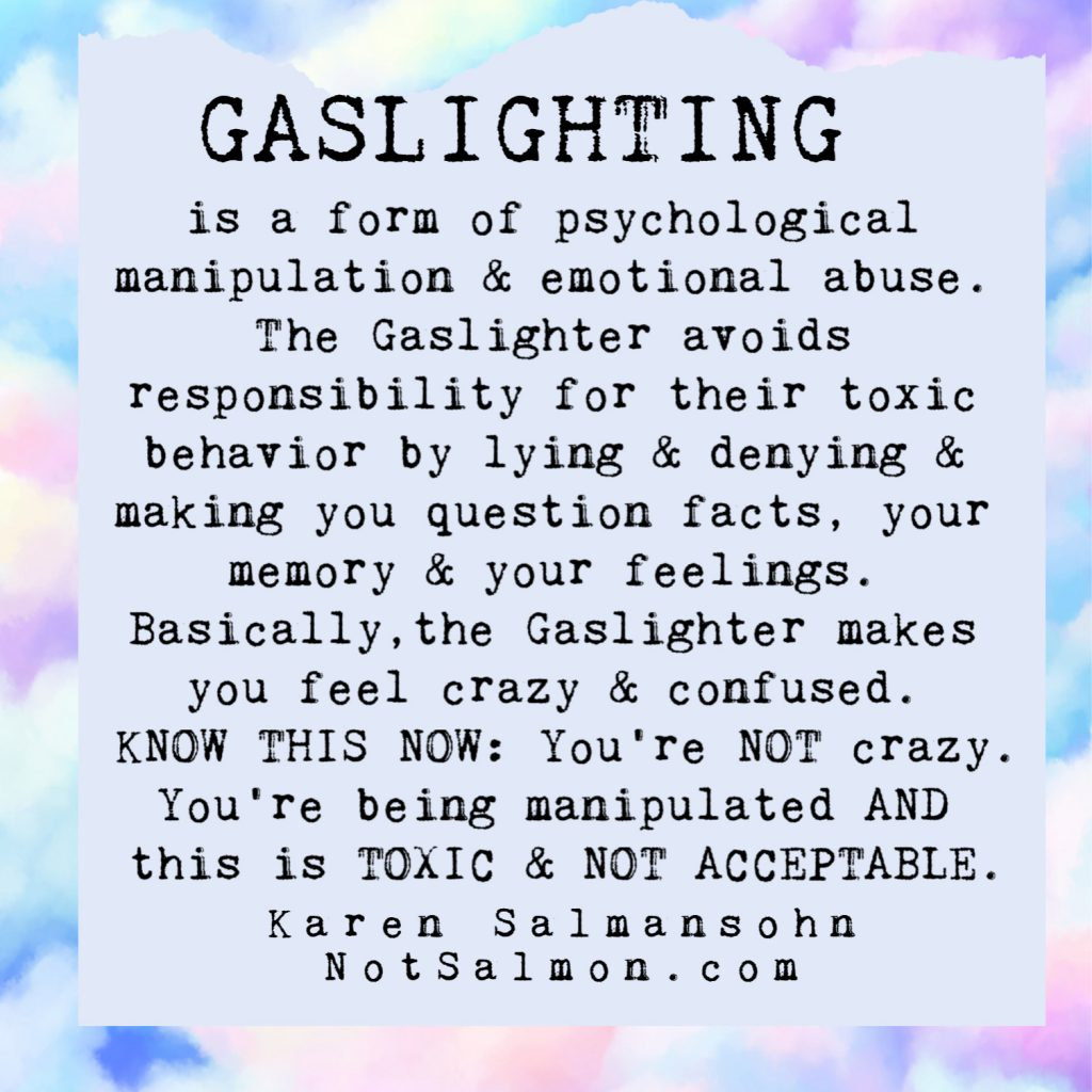 gaslighting quote karen salmansohn