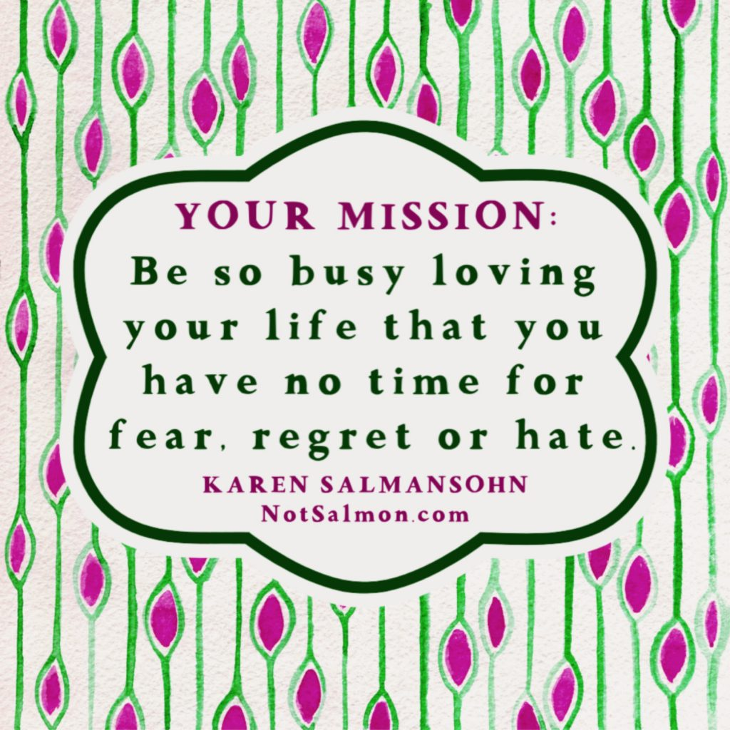 quote mission busy loving life
