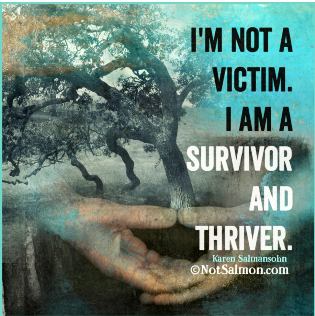 victime survivor thriver quote karen salmansohn