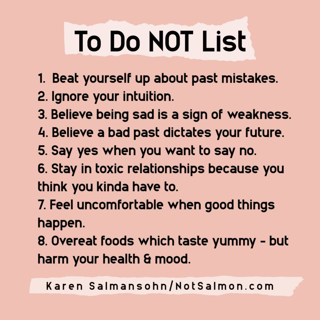 to do not list to keep you strong and happy karen salmansohn