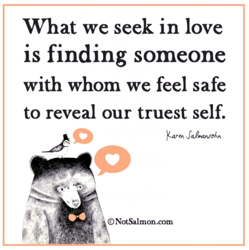 seek in love quote true self salmansohn
