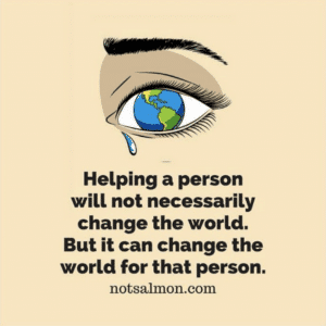 helping one person can make a difference in the world
