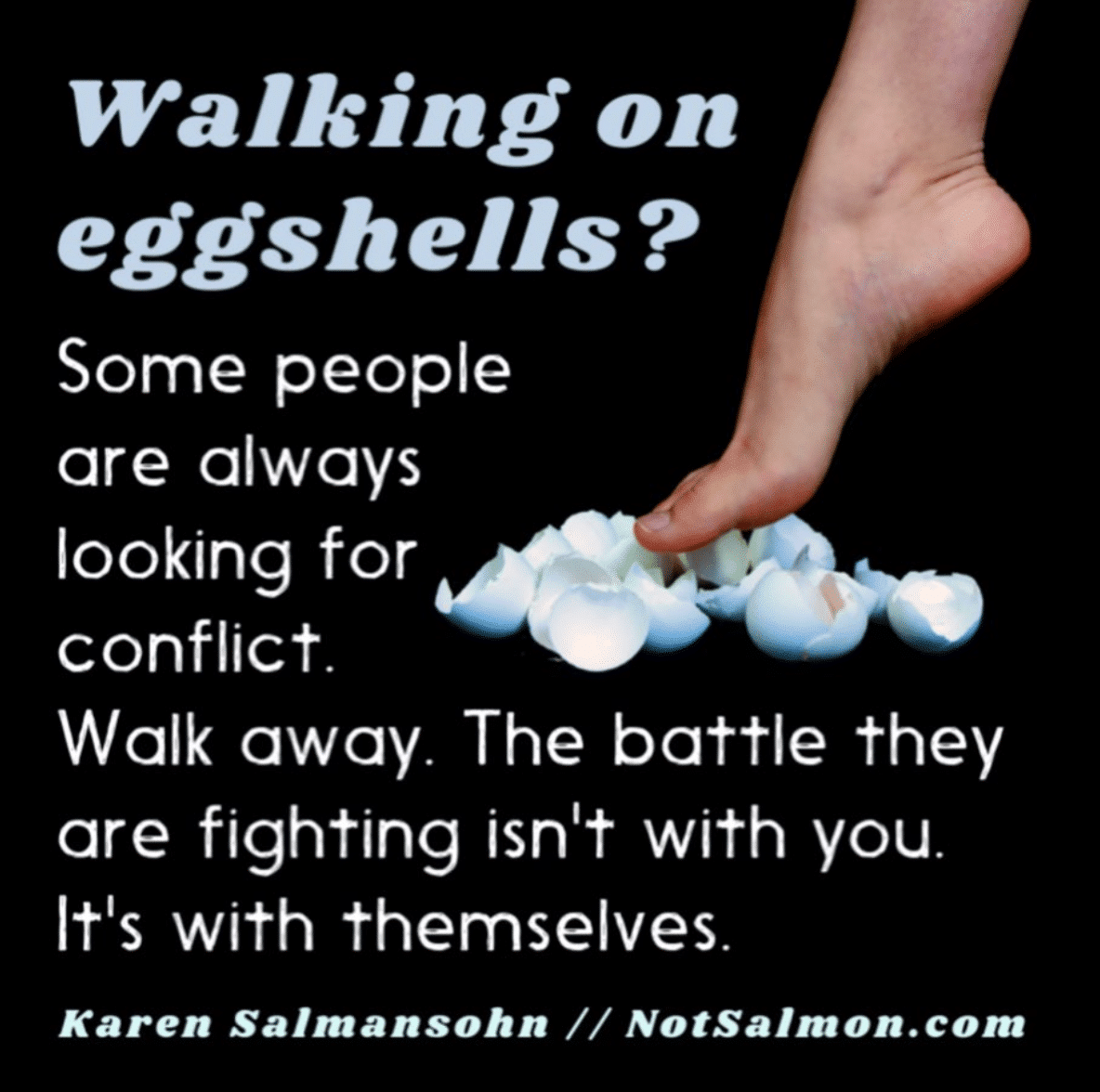 dating advice quotes walking on eggshells