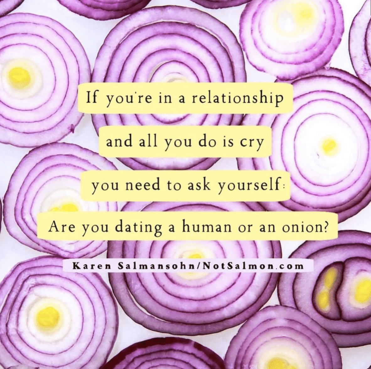 quote relationship cry dating human or onion