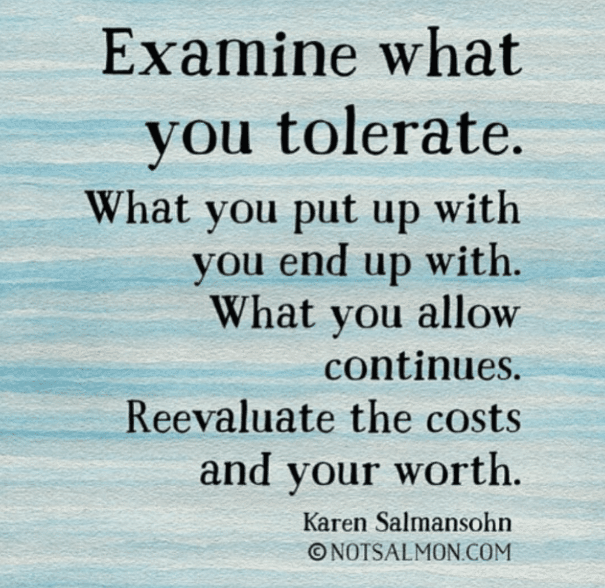 quote examine what you tolerate