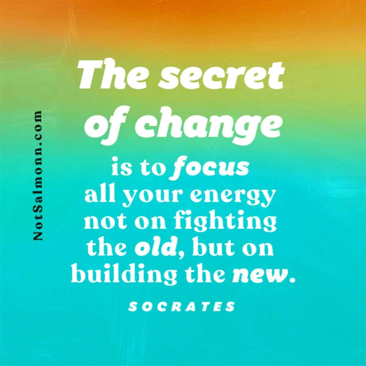 quote socrates secret of change