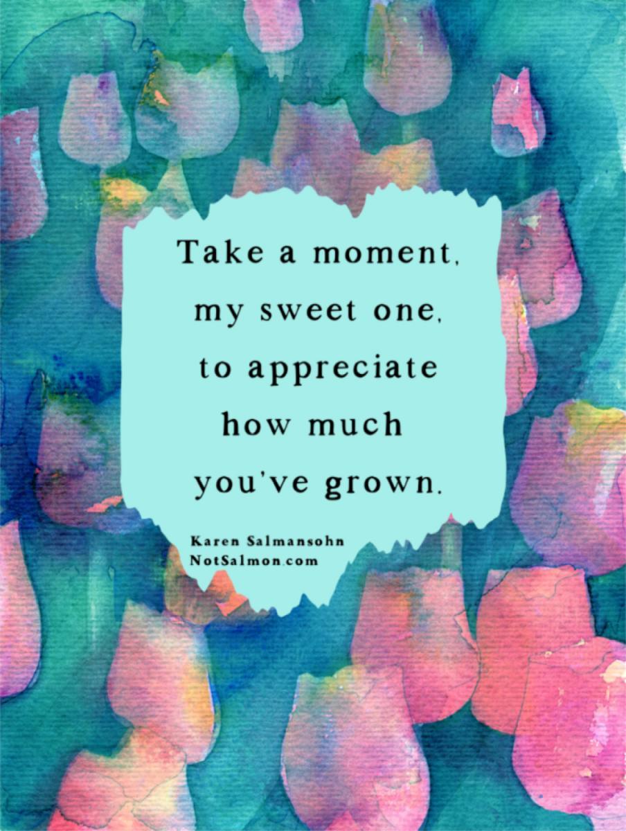 Quotes about personal growth development karen salmansohn