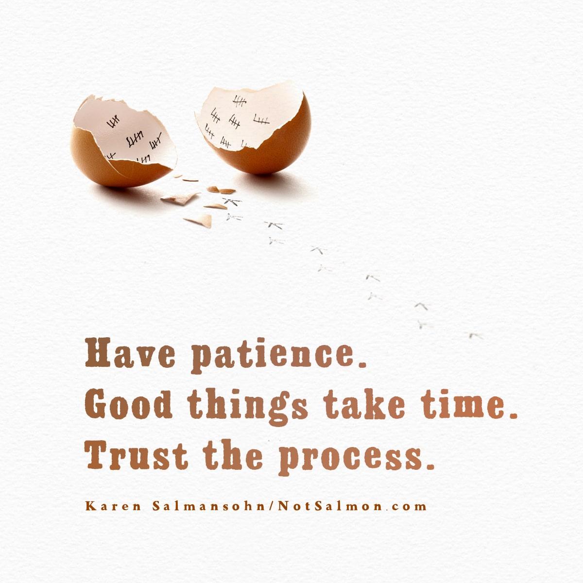 patience trust process salmansohn quote