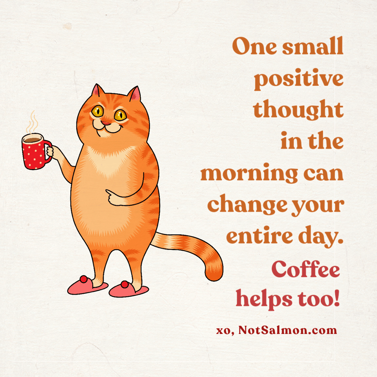 positive thought quote coffee salmansohn