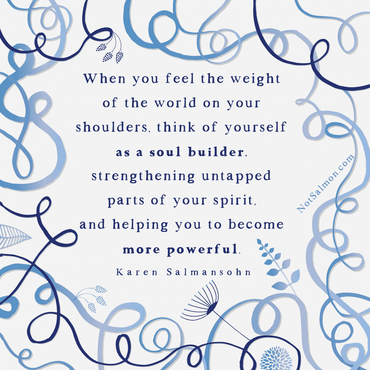 quote soul builder weight of world spiritual growth