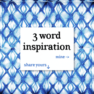 3 Word Inspiration (Short Advice & Inspiring Quotes To Live By)