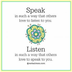 speak listen quote salmansohn