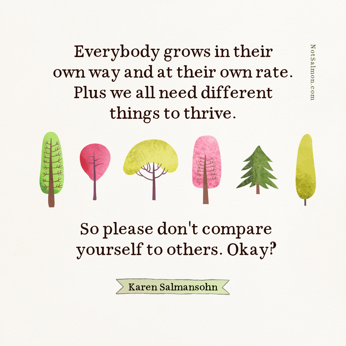 everybody grows at own rate