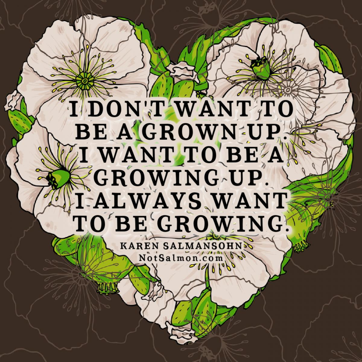 grown up growing up mindset quote