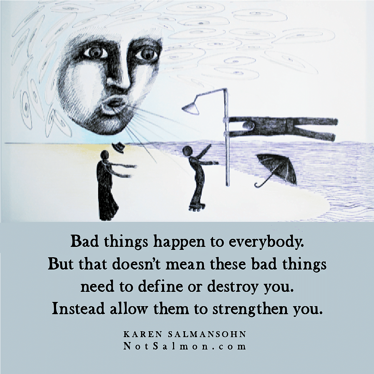 bad things be strong quote