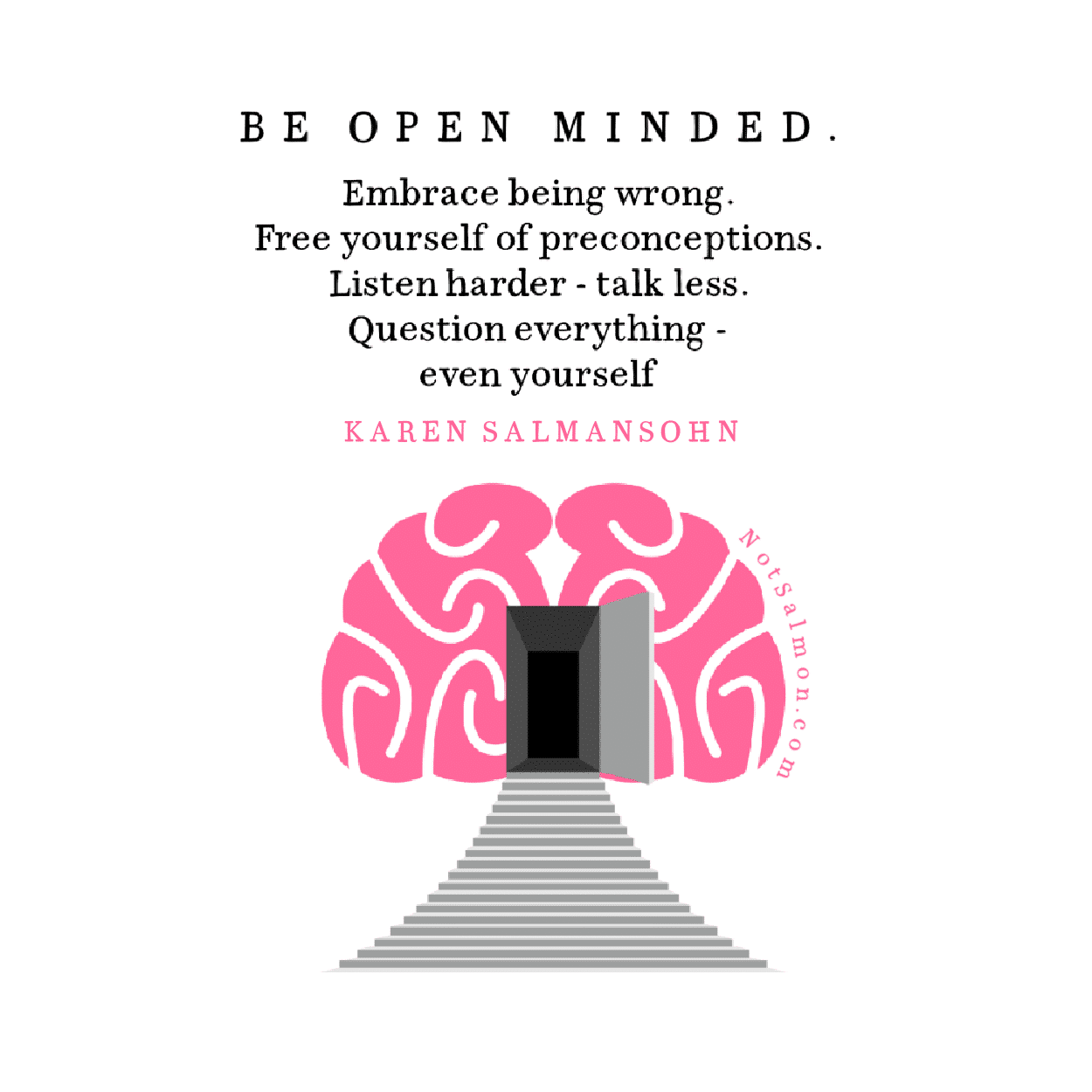 being strong quotes and open minded to embrace being wrong