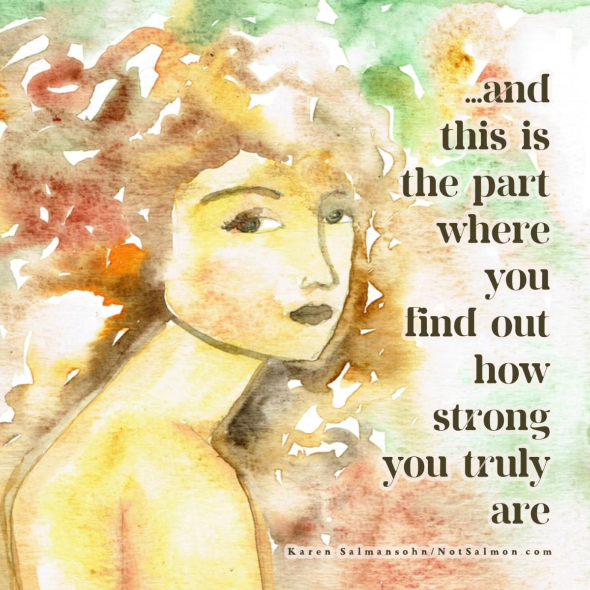 find out how strong you really are quote