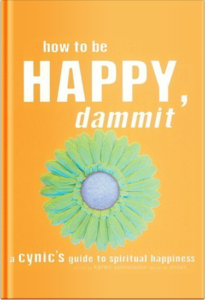 how-to-be-happy-dammit-book